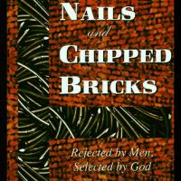 Bent Nails and Chipped Bricks