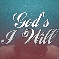 Powerhouse of Deliverance - God's I Will